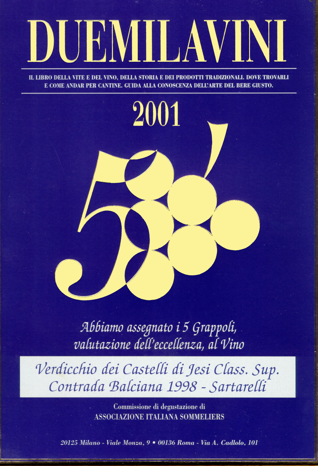Balciana Sartarelli 1998 - 5 Grappoli 2001