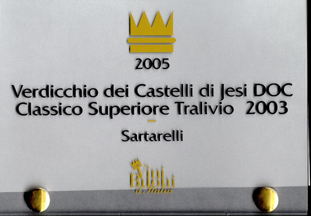Tralivio 2003 - Corona 2005
