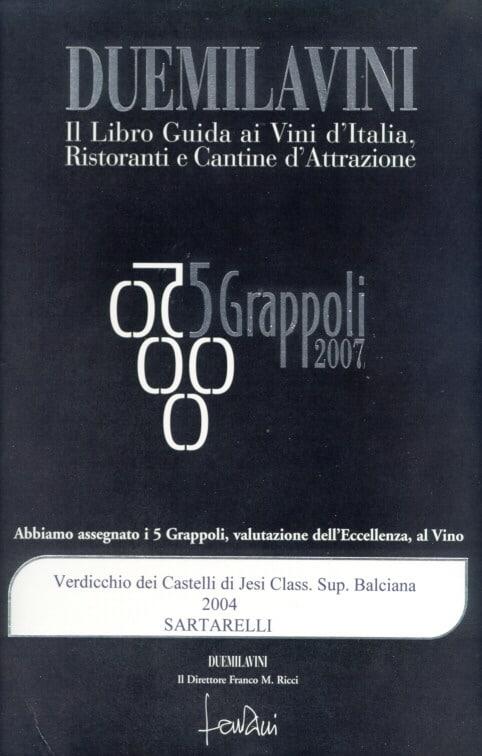 Balciana 2004 - 5 Grappoli 2007