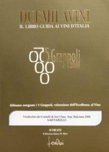 Balciana 2006 - 5 Grappoli 2009