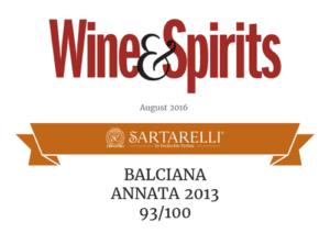 2016 Wine & Spirits - Sartarelli Balciana 2013