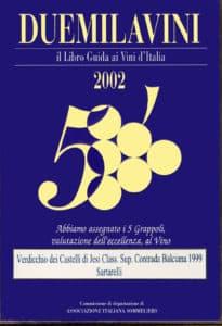 Balciana Sartarelli 1999 - 5 Grappoli 2002