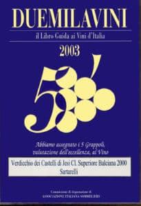Balciana Sartarelli 2000 - 5 Grappoli 2003